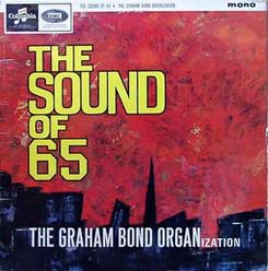 Graham Bond the Sound of 65